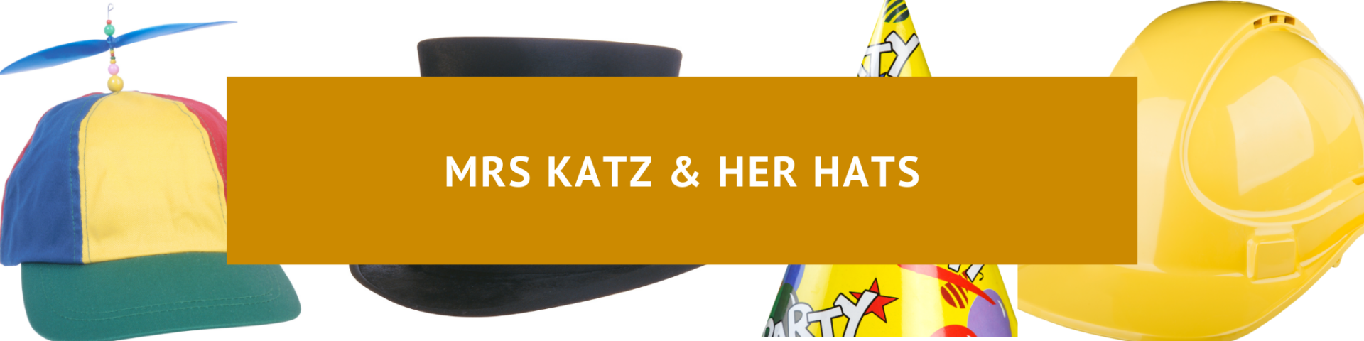 Mrs Kats and Her Hats banner with hats