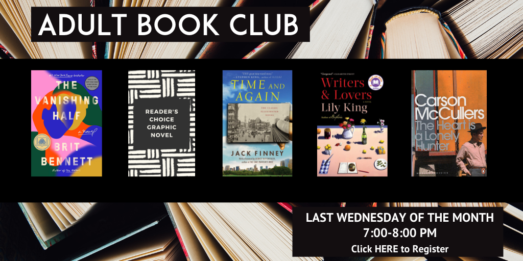 Books in background with five book covers visible and text adult book club last wednesday of the month 7-8pm click here to register