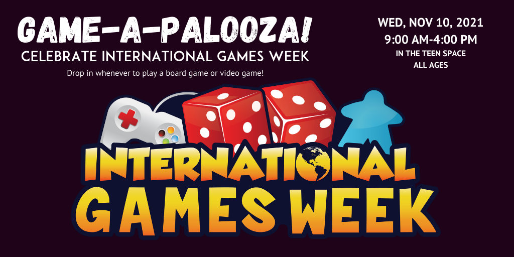 International games week logo with text for game-a-palooza nov 10 2021 9am-4pm