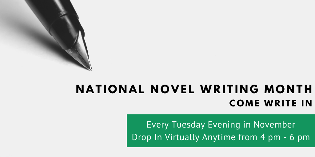 pen image with text national novel writing month drop in virtually every tuesday evening in november 4-6 pm